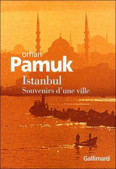 Istambul, Orhan Pamuk (Editions Gallimard)