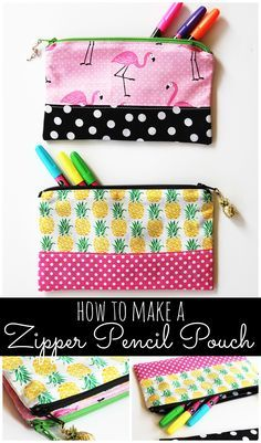 This zipper pencil pouch DIY sewing tutorial is so easy to follow. A great DIY pencil case to keep pencils, pens, markers, and more organized in style!