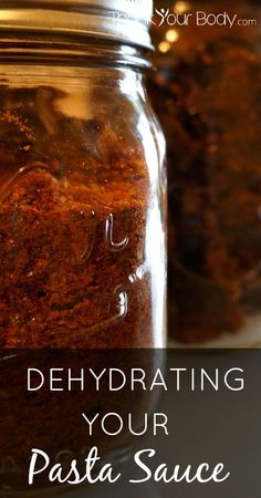 Food Preservation: Dehydrating Your Pasta Sauce!
