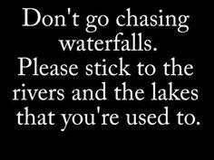 Don t go chasing waterfalls lyrics meaning
