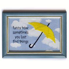 #guardachuva #umbrella #yellowumbrella #HIMYM #howImetyourmother #bordado #broderie #embroidery #handembroidery #hoopart #handmade #hoopembroidery #bordadoamao #bordadolivre #embroideryart #modernembroidery #quotes #quote