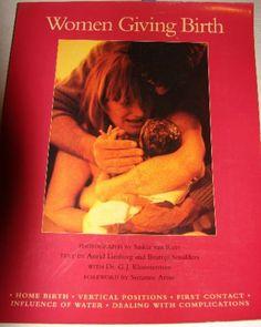 Women Giving Birth: Saskiavan Rees, Beatris Smulders, Astrid Limburg: 9780890876688: Amazon.com: Books
