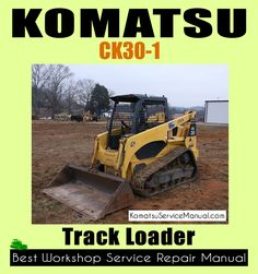 this komatsu ck30-1 track loader workshop repair manual will easily help  you how to