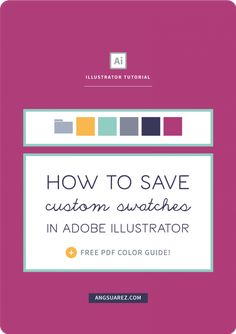 How to Save Custom Swatches | AngSuarez Creative