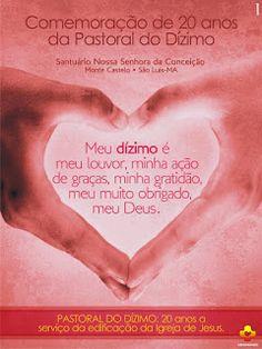 Santuario da Conceição: 20 anos da Pastoral do Dízimo