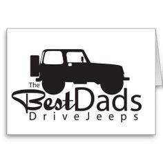 The Best Dads Drive Jeeps Card