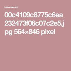 00c4109c8775c6ea232473f06c07c2e5.jpg 564×846 pixel