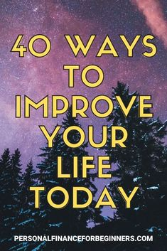 There's no time like the present to better your life––and your finances. Here are 40 ways to improve your situation and become a happier, healthier, and wealthier you. Financial Goals, Financial Planning, How To Better Yourself, Improve Yourself, Track Spending, Ask For A Raise, How To Make Money, How To Become, Get Out Of Debt