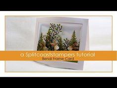 Bendi Frame Card Tutorial Video from KittyKraft - Splitcoaststampers