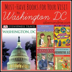Must-have books for your visit to Washington DC. #homechool