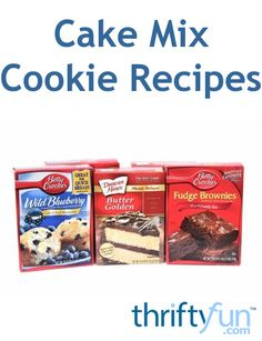 ... cake mix cookie recipes. A quick and easy way to make cookies
