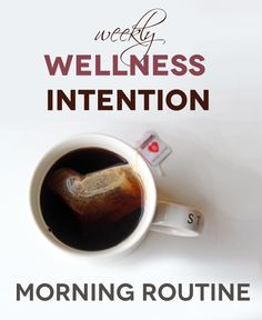 Weekly Wellness Intention: Morning Routine