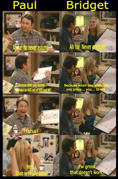 Paul and Bridget Hennasy 8 simple rules!!!!! Gotta love Bridget!! :)