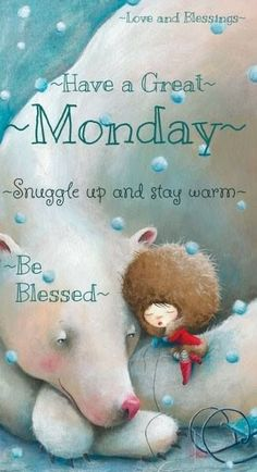 Good morning! Sending out lots of love, hugs, and blessings for everyone to start their week off right! Many blessings, Cherokee Billie