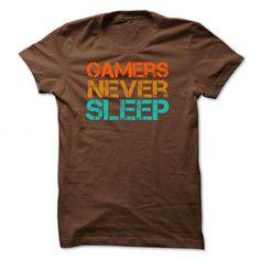 Gamers Never Sleep T Shirts, Hoodie