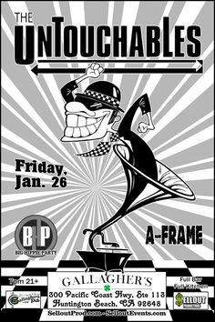 THE UNTOUCHABLES w/ Big Hippie Party, A Frame FRI 1.26 | 7:00 pm Gallaghers Pub and Grill | Huntington Beach, CA 21+ | Late Night Kitchen | Full Bar Presale Tickets: https://www.selloutevents.com/event/1614131-untouchables-huntington-beach/