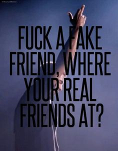 """fuck a fake freind where your real friends at?"" Drake ""Started from the Bottom"" lyrics #music"