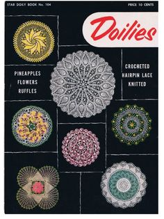 ($1.65) Star Book No. 104, Doilies by American Thread Company Pamphlet published in 1953 DIGITAL COPY PDF FORMAT Originally published in 1953 by The American Thread Company, this booklet contains 10 delightful doily designs to crochet and knit. All patterns come with step-by-step complete instructions, and color or B/W photographs of the finished projects. Patterns and instructions for: The Large Pineapple Doily The Square Doily with Rose Center The Blossom Doily The Double Ruffle Doily The Shaded Pink and Lavender Doily The Knitted Two-Color Doily The Picot White Doily The Pinwheel Doily The Pansy Doily The Hairpin Lace Doily