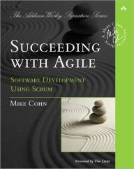 Succeeding with Agile: Software Development Using Scrum by Mike Cohn Download