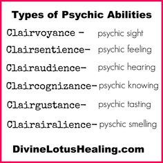 Read about the different types of psychic abilities.