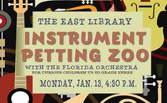 A fun hands-on introduction to orchestral music. Children will learn the types and sounds of instruments in the orchestra and be allowed to touch and play them in a pretend band. Recommended ages Preschool - grade 3. Please register online. Storytime after the Petting Zoo Presentation.