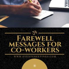 Best consolidation of 100 Farewell Message to Colleagues ...
