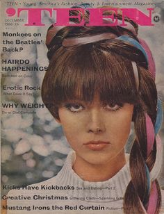 Teen Magazine - December 1966- all the girls with wacky hair colors today think they created the trend. Hmmm.