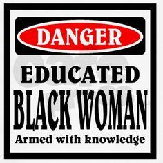Educated Black Woman Light T-Shirt Educated Black Woman by Enjoy Life - CafePress