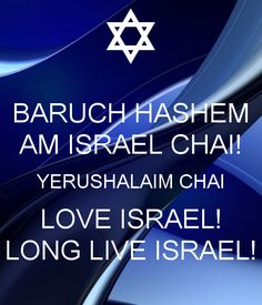 BARUCH HASHEM AM ISRAEL CHAI! YERUSHALAIM CHAI LOVE ISRAEL! LONG LIVE ISRAEL! - KEEP CALM AND CARRY ON Image Generator