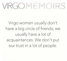 Virgo - circle of friends - lot of acquaintances & trust issues