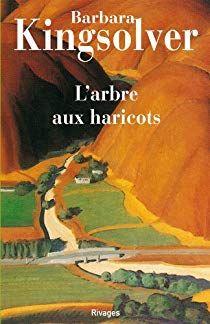 L Arbre Aux Haricots Par Barbara Kingsolver Livre Numerique Livre Livres A Lire