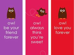Owl-mazing Valentine Bookmarks. Free printable. http://www.ivillage.com/free-valentines-day-kids-printable-cards/6-b-422779#422789