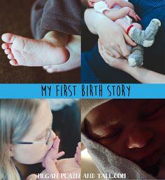 My First Birth Story