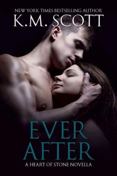 """EVER AFTER"" by K.M. Scott - Book 4 - HEA for Tristan and Nina - read after Crash into Me and Fall into Me - 4 Stars"