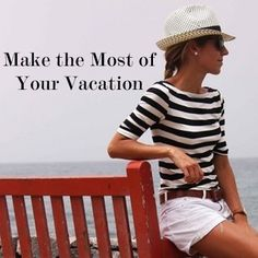 Vacation Like You Mean It