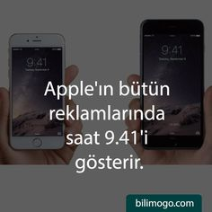 Apple'ın bütün reklamlarında saat 9.41'i gösterir.