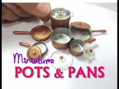 "Miniature ""Copper"" Pots and Pans Tutorial | Creating Dollhouse Miniatures | Bloglovin'"