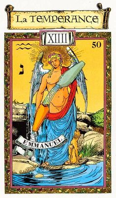 Temperance - Tarot des Templiers by Jean-Louis Victor, Willy Vassaux Major Arcana Cards, Tarot Major Arcana, Tarot Card Decks, Tarot Cards, Temperance Tarot Card, Dario Fo, Tarot Prediction, Online Tarot, Trump Card