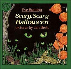 Scary, Scary Halloween: Eve Bunting, Jan Brett: 9780899197999: Amazon.com: Books