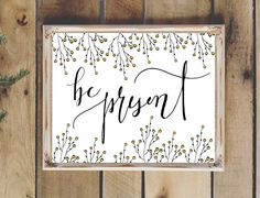 Hand Drawn Illustration Be Present Quote Hand by FrayDesigns Be Present Quotes, Watercolor Hand Lettering, Calligraphy Art, How To Draw Hands, Presents, Digital, Hand Drawn, Illustration, Artwork
