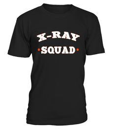 """# X-ray Squad radiology radiologic technicians gift t-shirt .  Special Offer, not available in shops      Comes in a variety of styles and colours      Buy yours now before it is too late!      Secured payment via Visa / Mastercard / Amex / PayPal      How to place an order            Choose the model from the drop-down menu      Click on """"Buy it now""""      Choose the size and the quantity      Add your delivery address and bank details      And that's it!      Tags: Awesome gifts for…"""