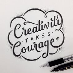 Creativity takes Courage by Anthony Hos — Designspiration