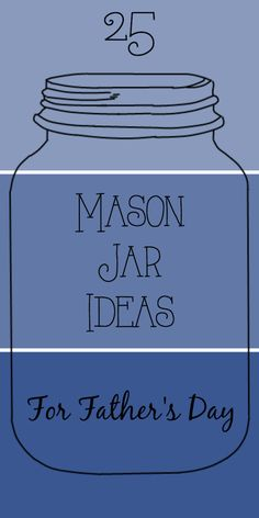 25 Mason Jar Ideas for Father's Day: Tons of gift ideas to make Dad feel special on Father's Day, food, crafts and decor. day food gifts mason jars 25 Mason Jar Ideas for Father's Day Diy Father's Day Gifts Easy, Diy Gifts For Dad, Father's Day Diy, Daddy Gifts, Gifts For Father, Boss Gifts, Men Gifts, Presents For Dad, Mason Jar Gifts