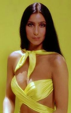 Cher....ONE OF MY FAVORITE SINGERS