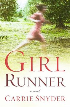 """Read """"Girl Runner A Novel"""" by Carrie Snyder available from Rakuten Kobo. Girl Runner is the story of Aganetha Smart, a former Olympic athlete who was famous in the but now, at age l. New Books, Books To Read, Paint Runner, Marta Bevacqua, Olympic Athletes, Runner Girl, Girl Reading, Page Turner, Historical Fiction"""