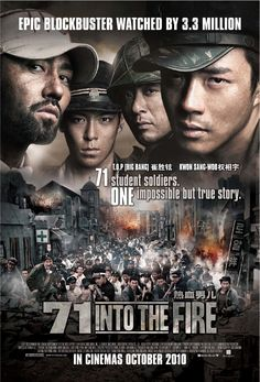 Into the Fire A civil war broke out in the between North and South Korea which changed the country forever. Into the Fire centers on the struggles of 71 student soldiers who fought through the Korean War. Sad Movies, Drama Movies, Great Movies, Movies To Watch, Movies Box, Kwon Sang Woo, Woo Sung, Fire Movie, Free Movie Downloads