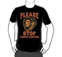 Shirt please stop trophy hunting spread the word do it for cecil