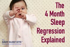 The 4 month sleep regression marks a permanent change in a 4 month old baby's sleeping patterns. We offer 4 month sleep regression signs and tips, and 4 month baby sleep help.