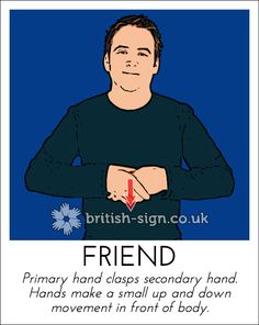 Today's British Sign Language (BSL) sign is: FRIEND  -  Learn BSL today - Online Course - www.british-sign.co.uk