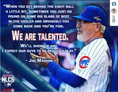 (7:07 CT) #Repost @mlb Joe Maddon looking for that Rocky effort from his #Cubs tonight. #OwnOctober by chicagocubsnation